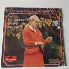 Discos de vinilo: ISABELLE AUBRET LA SOURCE. Lote 158522206