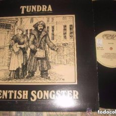 Discos de vinilo: TUNDRA THE KENTISH SONGSTER (GREENWICH VILLAGE-1980)OG ENGLAND LEA DESCRIPCION. Lote 158550526