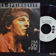 Discos de vinilo: BRUCE SPRINGSTEEN - I´M ON FIRE - SINGLE PROMOCIONAL . Lote 158559498