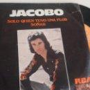 Discos de vinilo: SINGLE (VINILO) DE JACOBO AÑOS 70. Lote 158568482