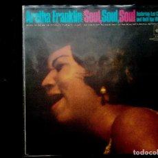 Discos de vinilo: ARETHA FRANKLIN - SOUL, SOUL, SOUL . Lote 158584370