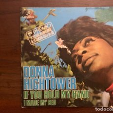 Discos de vinilo: DONNA HIGHTOWER ?– IF YOU HOLD MY HAND SELLO: COLUMBIA ?– MO 1093 FORMATO: VINYL, 7 , 45 RPM, SINGLE. Lote 158603694
