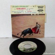 Discos de vinilo: AIMABLE - PASO DOBLES / PASODOBLES VOL.2 - MORENA DE MI COPLA / GALLITO + 2 -EP VOGUE FRANCE EPS1282. Lote 158634606