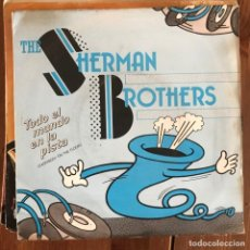 Discos de vinilo: SHERMAN BROTHERS - EVERYBODY ON THE FLOOR - SINGLE 1983 . Lote 158660966