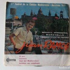 Discos de vinilo: JUAN RAMOS - FESTIVAL CANCION MEDITERRANEA - EL PEZ - FRONTERA + 2 - EP 1959. Lote 158685410