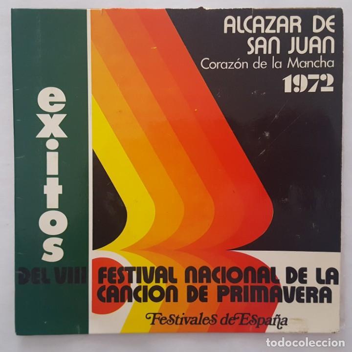 EP / EXITOS DEL VIII FESTIVAL NACIONAL DE LA CANCIÓN DE PRIMAVERA / ALCAZAR DE SAN JUAN 1972 (Música - Discos de Vinilo - EPs - Otros Festivales de la Canción)