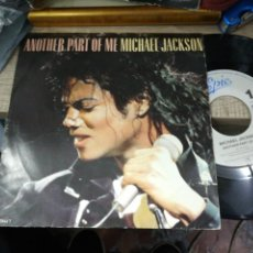Discos de vinilo: MICHAEL JACKSON SINGLE ANOTHER PART OF ME 1987 HOLANDA /2. Lote 158732804