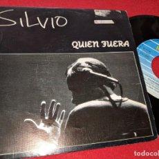 Discos de vinilo: SILVIO RODRIGUEZ QUIEN FUERA 7'' SINGLE 1992 DOBLE CARA FONOMUSIC LATIN SPAIN. Lote 159280230