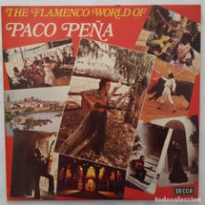 Discos de vinilo: LP / PACO PEÑA / THE FLAMENCO WORLD OF PACO PEÑA / DECCA / SPA 534 1978 / INGLATERRA. Lote 158774138