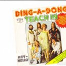Discos de vinilo: TEACH IN DING -A - DONG GERMAN VERSION . Lote 158777314
