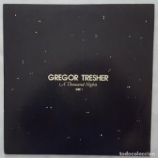 Discos de vinilo: MAXI / GREGOR TRESHER ‎– A THOUSAND NIGHTS PART 1 / 2007 ALEMANIA. Lote 158816390
