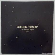 Discos de vinilo: MAXI / GREGOR TRESHER – A THOUSAND NIGHTS PART 1 / 2007 ALEMANIA. Lote 158816390
