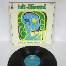 Discos de vinilo: INTI-ILLIMANI ?– CANTO DE PUEBLOS ANDINOS VOL.2. LP. Lote 158827894