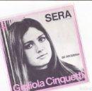 Discos de vinilo: 45 GIRI GIGLIOLA CINQUETTI SERA /SE DECIDERAI CBS HOLLAND SANREMO 1968. Lote 158840154