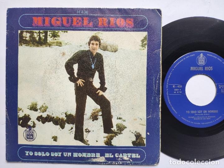 MIGUEL RIOS - YO SOLO SOY UN HOMBRE (Música - Discos - Singles Vinilo - Otros estilos)