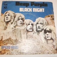 Discos de vinilo: SINGLE DEEP PURPLE. BLACK NIGHT. SPEED KING. ODEÓN 1970 SPAIN (PROBADO Y BIEN). Lote 158856266