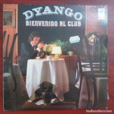 Discos de vinilo: LP - DYANGO - BIENVENIDO AL CLUB - VER DETALLES. Lote 191479356