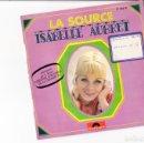 Discos de vinilo: EP ISABELLE AUBRET LA SOURCE GRAND PRIX EUROVISION DE LA CHANSON +3 JEAN FERRAT. Lote 158895398