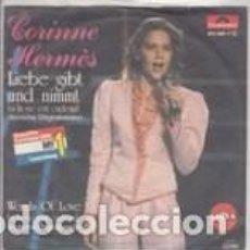 Discos de vinilo: 45 GIRI CORINNE HERMES LIEBE GIBT UND NIMMT /WORDS OF LOVE GRAND PRIX EUROVIISON LUXEMBOURG 83. Lote 158910726