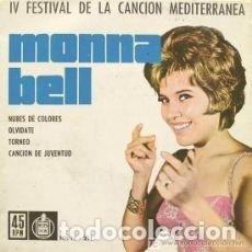Discos de vinilo: MONNA BELL (EP 1962) IV FESTIVAL CANCIÓN MEDITERRANEA - NUBES DE COLORES - TORNERO .... Lote 158918050