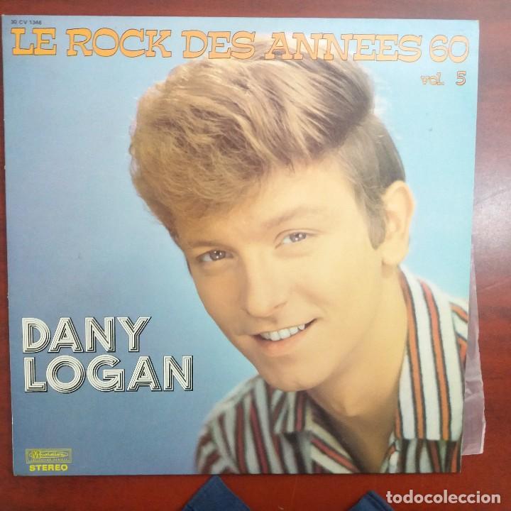 LP - DANY LOGAN - LE ROCK DES ANNEES 60 VOL 5 -VER DETALLES (Música - Discos - LP Vinilo - Otros estilos)