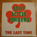 Discos de vinilo: STIFF LITTLE FINGERS ‎– THE LAST TIME . 1989 MAXI SINGLE LINK 1203 . Lote 158942866