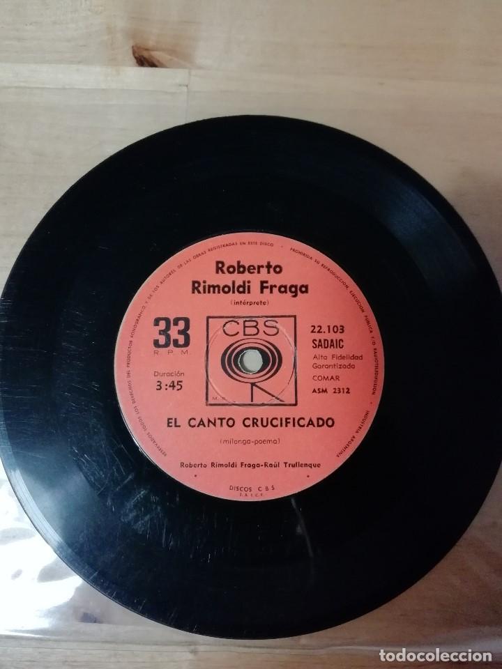 ROBERTO RIMOLDI FRAGA - EL CANTO CRUCIFICADO - REVUELO DE PONCHOS ROJOS - RAÚL TRULLENQUE - CBS (Música - Discos - Singles Vinilo - Grupos y Solistas de latinoamérica)
