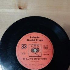 Discos de vinilo: ROBERTO RIMOLDI FRAGA - EL CANTO CRUCIFICADO - REVUELO DE PONCHOS ROJOS - RAÚL TRULLENQUE - CBS. Lote 158975562