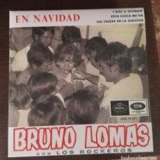 Discos de vinilo: BRUNO LOMAS EN NAVIDAD I GOT A WOMAN ESA CHICA ME VA FIRMADO POR BRUNO LOMAS. Lote 175867668