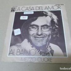 Discos de vinilo: AL BANO (SN) LA CASA DEL AMOR AÑO 1972. Lote 159114442