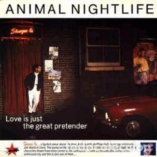 Discos de vinilo: ANIMAL NIGHTLIFE - LOVE IS JUST THE GREAT PRETENDER (12) LABEL:ISLAND RECORDS CAT#: 12 IS 200 . Lote 159145298