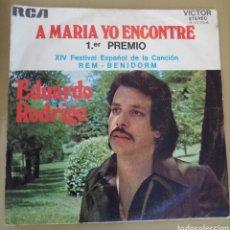 Disques de vinyle: EDUARDO RODRIGO - A MARIA YO ENCONTRÉ. FESTIVAL BENIDORM. Lote 159149553