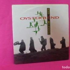 Discos de vinilo: OYSTER BAND -- FIDDLE OR A GUN, EXTRAIDO DEL LP, DESERTES, PROMOCIONAL, DRO, 1992.. Lote 159166854