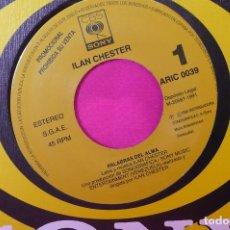 Discos de vinilo: ILAN CHESTER - PALABRAS DEL ALMA, PROMOCIONAL DE UNA CARA, CBS, SONY, 1991.. Lote 159174162