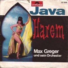 Discos de vinilo: SINGLE MAX GREGER JAVA / HAREM POLYDOR 52305 GERMANY 196???. Lote 159177878