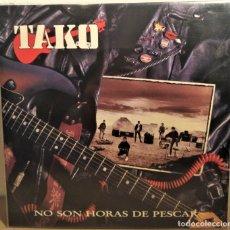 Discos de vinilo: TAKO VINILO LP NO SON HORAS DE PESCAR ROCK. Lote 159190484