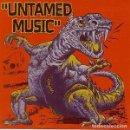 Discos de vinilo: V/A UNTAMED MUSIC (SINGLE) . DEAD MOON HELLSIDE STRANGERS THE EARACHES OBLIVION SEEKER. Lote 159202262