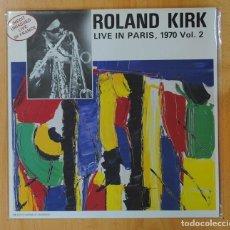 Discos de vinilo: ROLAND KIRK - LIVE IN PARIS 1970 VOL 2 - LP. Lote 159204986