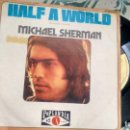 Discos de vinilo: SINGLE (VINILO) DE MICHAEL SHERMAN AÑOS 70. Lote 159219726