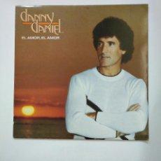 Discos de vinilo: DANNY DANIEL. - EL AMOR, EL AMOR - LP. TDKLP. Lote 159220194