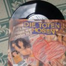 Discos de vinilo: SINGLE (VINILO) DE DIE TOTEN HOSEN AÑOS 90. Lote 159220382