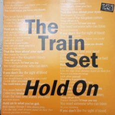 Discos de vinilo: THE TRAIN SET HOLD ON MAXI IMPORTACION. Lote 159223814