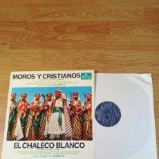 Discos de vinilo: EL CHALECO BLANCO Y MOROS Y CRISTIANOS, SAINETE Y ZARZUELA EN UN ACTO.. Lote 154807682
