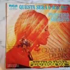 Discos de vinilo: IL GUARDIANO DEL FARO PENSIERO SEGRETO / QUESTA SERA O MAI PIU SOUND TRACK 1976 ORIGINAL MEXICO NM. Lote 159239534