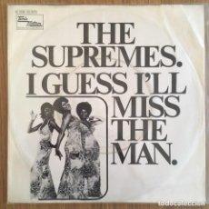 Discos de vinilo: THE SUPREMES I GUESS I'LL MISS THE MAN SINGLE ALEMAN EXCELENTE. Lote 159250822