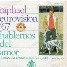 Discos de vinilo: EP 1967 - EUROVISIÓN - RAPHAEL - HABLEMOS DEL AMOR + 3. Lote 159272658