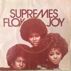 Discos de vinilo: THE SUPREMES FLOY JOY SINGLE ALEMAN BUENA CONSERVACION. Lote 159279174