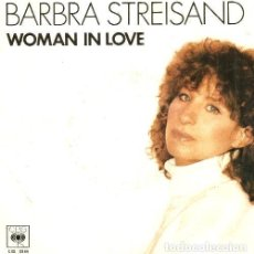 Discos de vinilo: S147 - BARBRA STREISAND. WOMAN IN LOVE. SINGLE. VINILO.. Lote 159292390