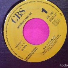 Discos de vinilo: GEORGE LAMOND -- BAD OF THE HEART, PROMOCIONAL DE UNA CARA, CBS, 1990.. Lote 159293542