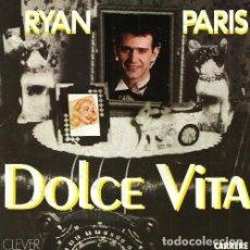 Discos de vinilo: RYAN PARIS. DOLCE VITA. SINGLE. VINILO.. Lote 159297798